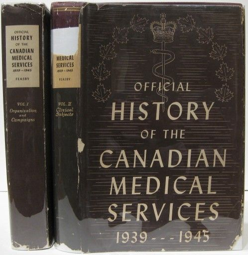Official History of the Canadian Medical Services 1939-1945