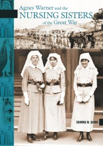 Agnes Warner and Nursing Sisters of the Great War