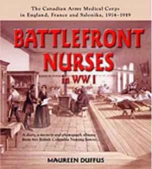 Battlefront Nurse in WW I