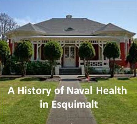 A History of Naval Health in Esquimalt