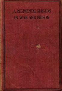 A Regimental Surgeon in  War and Prison