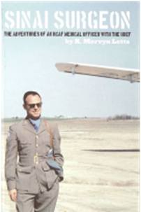 Sinai Surgeon: The Adventures of an RCAF Medical Officer with the UNEF