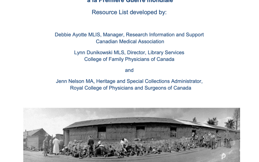 Canadian physicians, surgeons and medicine in the First World War: Resource List