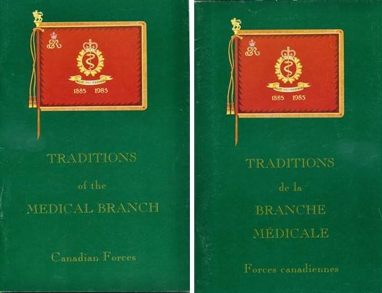 Traditions of the Medical Branch: Canadian Forces